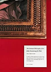 The Intimate Philosophy of Art by Dr. John Armstrong (2000-09-28)
