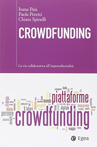 Crowdfunding. La via collaborativa all'imprenditorialit