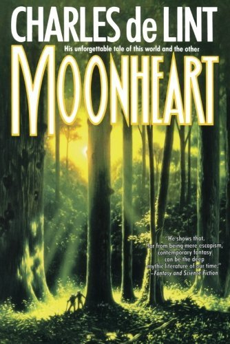 Moonheart by Charles de Lint (1994-02-15)