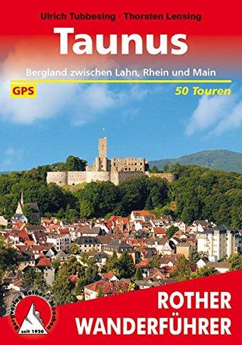 Image of Taunus: Bergland zwischen Lahn, Rhein und Main. Mit GPS-Daten. (Rother Wanderführer)