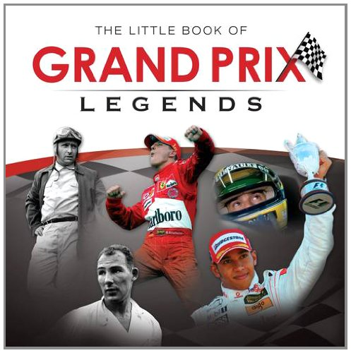 Little Book of Grand Prix Legends por Philip Raby