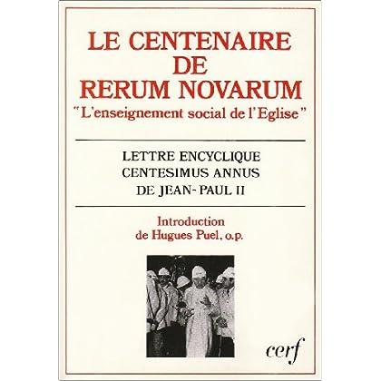 Le centenaire de 'Rerum novarum' : L'enseignement social de l'Église