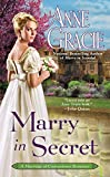 Marry in Secret (Marriage of Convenience Book 3) (English Edition) - Anne Gracie