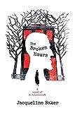 The Broken Hours: A Novel of H.P. Lovecraft