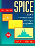 Spice: A Guide to Circuit Simulation...