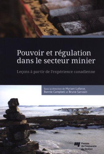 Pouvoir et régulation dans le secteur minier : Leçons à partir de l'expérience canadienne