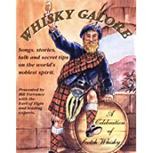 Whisky Galore: Celebration of Scotch Whisky (Tell-A-Tale Collection)