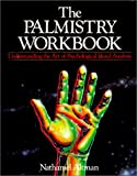 The Palmistry Workbook: Art of Psychological Hand Analysis