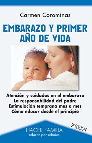 Embarazo y primer año de vida (Hacer Familia) por Carmen Corominas
