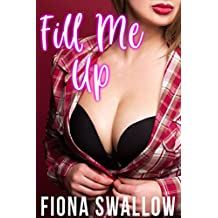 Fill Me Up: A Taboo Collection (English Edition)