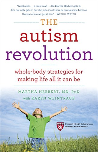 Telecharger The Autism Revolution Whole Body Strategies For