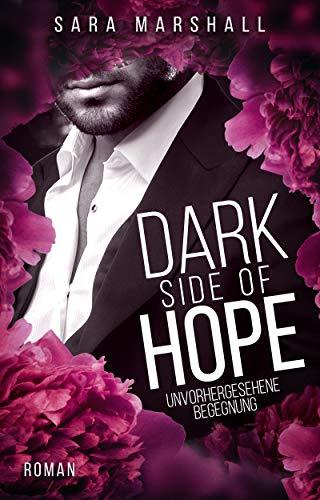 DARK SIDE OF HOPE: Unvorhergesehene Begegnung - Mischung Trichter
