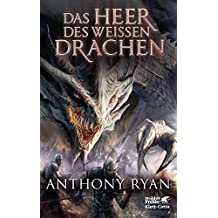 Das Heer des Weißen Drachen: Draconis Memoria Buch 2