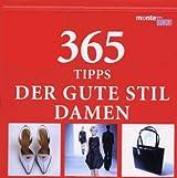 365 Tipps Der Gute Stil, Damen