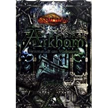 Cthulhu Arkham: Hexenstadt am Miskatonic von Christopher Lang (Herausgeber), Keith Herber (September 2006) Gebundene Ausgabe