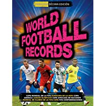 World Football Records 2018 (Libros ilustrados)