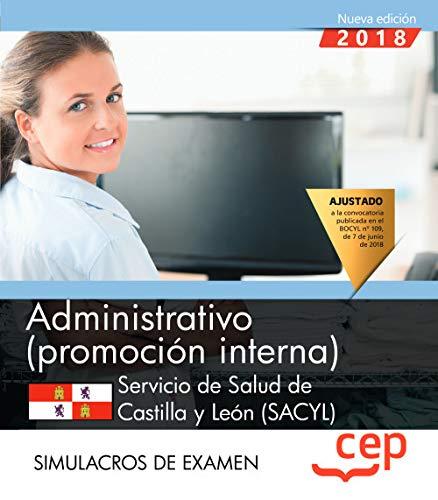 Administrativo (promoción interna). Servicio de Salud de Castilla y León (SACYL). Simulacros de examen por Editorial CEP