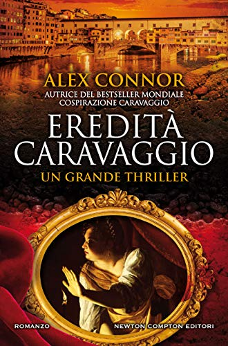 Eredità Caravaggio (Caravaggio Series Vol. 3) di [Connor, Alex]