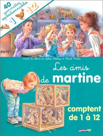 Les Amis de Martine comptent de 1 à 12 (40 gommettes repositionnables)