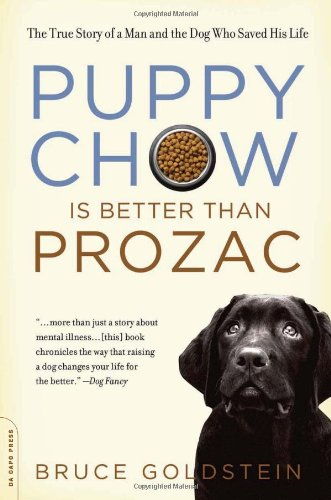 puppy-chow-is-better-than-prozac-the-true-story-of-a-man-and-the-dog-who-saved-his-life