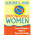 Empowering Women: Every Woman's Guide to Successful Living