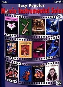 Easy Popular Movie Instrumental Solos: Flute (Book & CD) (Pop Instrumental Solo)