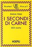 Scarica Libro I secondi di carne 352 ricette (PDF,EPUB,MOBI) Online Italiano Gratis