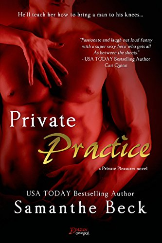 Private Practice (Private Pleasures Book 1)
