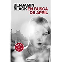 En busca de April. Quirke 3 (BEST SELLER)