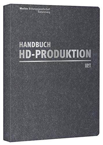Handbuch HD-Produktion (Handbuch Produktion)