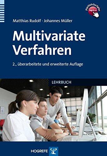 Multivariate Verfahren: Eine praxisorientierte Einführung mit Anwendungsbeispielen in SPSS