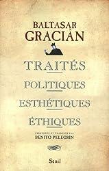 Traités politiques, esthétiques, éthiques
