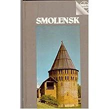 Smolensk. Reiseführer (Progress Reiseführer)