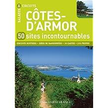 COTES-D'ARMOR, 50 SITES INCONTOURNABLES