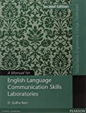 Manual for English Language Communication Skills Laboratories, 2e