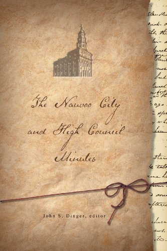 The Nauvoo City And High Council Minutes