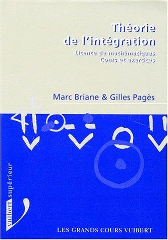 THEORIE DE L'INTEGRATION. Cours et exercices