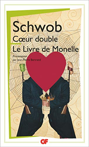 Coeur double ; Le Livre de Monelle par Marcel Schwob