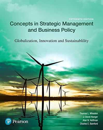 Concepts in Strategic Management and Business Policy: Globalization, Innovation and Sustainability