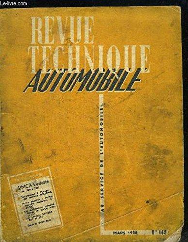 REVUE TECHNIQUE AUTOMOBILE N°143 - MARS 1958 Sommaire : Les suspensions pneumatiques 2e partie (suite et fin) - Sport et mécanique - Les camions Saurer-Rhoône Zs 7 et ZS 9 - etc... par COLLECTIF