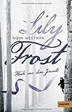 Lily Frost: Fluch aus dem Jenseits (Gulliver) von Nova Weetman