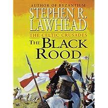 The Black Rood (Celtic Crusades)