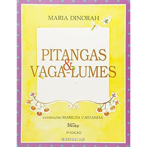 Pitangas E Vaga-Lumes (Em Portuguese do Brasil)
