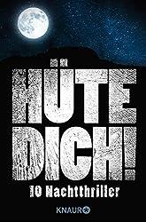 Hüte Dich!: Zehn Nachtthriller