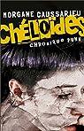 Chéloïdes : Chronique punk par Caussarieu