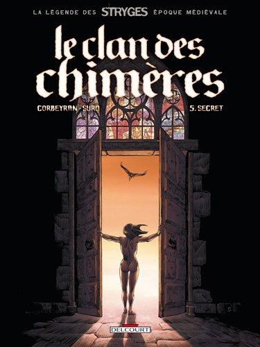 Le clan des cihimères T05 Secret (réédition)