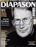 DIAPASON [No 462] du 01/09/1999 - DIAPASON D'OR - HI-FI LES NEUFS MEILLEURES ENCEINTES DE L'ANNEE - JOHN ELIOT GARDNER JE SUIS NE SOUS LES YEUX DE BACH - SUPPLEMENTS - OPERA - LE GUIDE COMPLET DE LA SAISON - CINEMA - LE VIOLON ROUGE - CHATELET - LE FESTIVAL PERMANENT - STANLEY KUBRICK - L'ECRAN SYMPHONIQUE.
