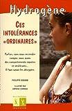 """Ces intolérances """"ordinaires"""""""