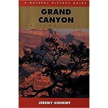 Grand Canyon National Park: A Natural History Guide