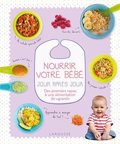 Nourrir votre bébé jour après jour par Fiona Wilcock